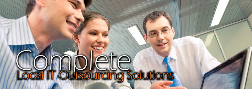 Complete local IT outsourcing solutions